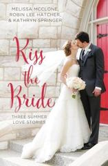 Kiss the Bride 1st Edition 9780310396055 0310396050