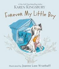 Forever My Little Boy 1st Edition 9780310354246 0310354242