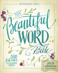 NIV, Beautiful Word Bible, Hardcover 1st Edition 9780310444282 0310444284