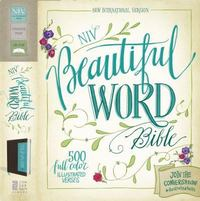 NIV Beautiful Word Bible 1st Edition 9780310003847 0310003849