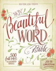 NKJV Beautiful Word Bible 1st Edition 9780310003694 0310003695