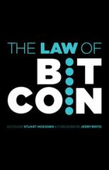 The Law of Bitcoin 1st Edition 9781491768686 1491768681