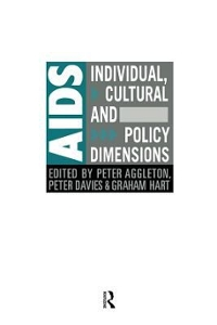 AIDS: Individual, Cultural And Policy Dimensions 1st Edition 9781138988422 1138988421