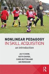 Nonlinear Pedagogy in Skill Acquisition 1st Edition 9780415744393 0415744393
