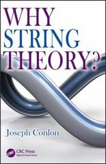 Why String Theory 1st Edition 9781482242492 1482242494