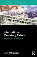 International Monetary Reform 1st Edition 9781857438055 1857438051