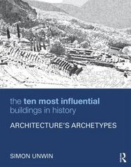 The Ten Most Influential Buildings in History 1st Edition 9781317483250 1317483251