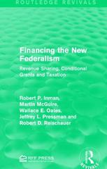 Financing the New Federalism 1st Edition 9781138122130 1138122130