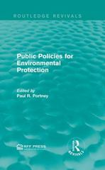 Public Policies for Environmental Protection 1st Edition 9781138120839 1138120839