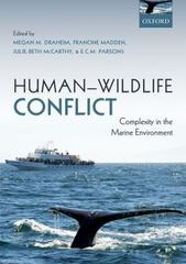 Human-Wildlife Conflict 1st Edition 9780191510885 0191510882