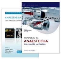Training In Anaesthesia and Challenging Concepts in Anaesthesia Pack 1st Edition 9780198759065 0198759061