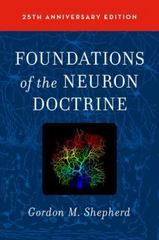 Foundations of the Neuron Doctrine 2nd Edition 9780190259396 0190259396