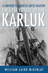 The Last Voyage of the Karluk 1st Edition 9781250095701 1250095700