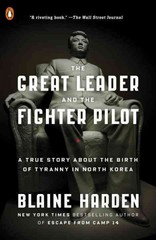 The Great Leader and the Fighter Pilot 1st Edition 9780143108023 0143108026