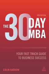 The 30 Day MBA 4th Edition 9780749475000 0749475005