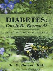 Diabetes: Can It Be Reversed? 1st Edition 9781491763872 1491763876