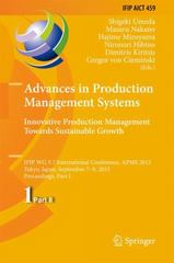 Advances in Production Management Systems: Innovative Production Management Towards Sustainable Growth 1st Edition 9783319227566 3319227564