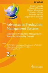 Advances in Production Management Systems: Innovative Production Management Towards Sustainable Growth 1st Edition 9783319227597 3319227599