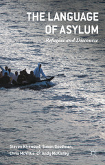 The Language of Asylum 1st Edition 9781137461155 1137461152