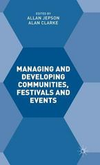 Managing and Developing Communities, Festivals and Events 1st Edition 9781137508539 1137508531