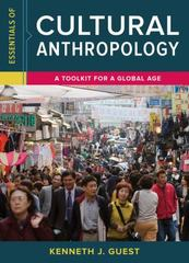 Essentials of Cultural Anthropology 1st Edition 9780393289169 0393289168