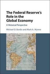 The Federal Reserve's Role in the Global Economy 1st Edition 9781107141445 1107141443
