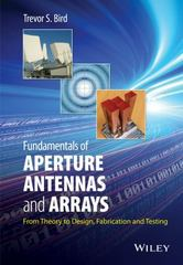 Fundamentals of Aperture Antennas and Arrays 1st Edition 9781118923566 1118923561
