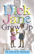 See Dick and Jane Grow Up 0 9780781434980 078143498X