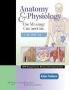 Anatomy & Physiology 3rd Edition 9780781759229 0781759226