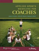 Applied Sports Medicine For Coaches 1st Edition 9780781765497 0781765498