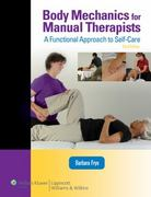 Body Mechanics for Manual Therapists 3rd Edition 9780781774833 0781774837