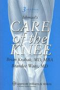Ishmael's Care of the Knee 3rd edition 9780781783132 0781783135