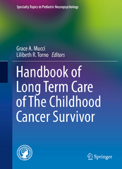 Handbook of Long Term Care of The Childhood Cancer Survivor 1st Edition 9781489975843 1489975845