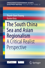 The South China Sea and Asian Regionalism 1st Edition 9783319135519 3319135511