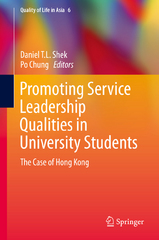 Promoting Service Leadership Qualities in University Students 1st Edition 9789812875150 9812875158