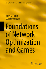 Foundations of Network Optimization and Games 1st Edition 9781489975942 1489975942