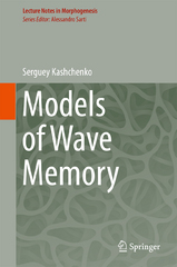 Models of Wave Memory 1st Edition 9783319198668 3319198661