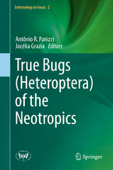 True Bugs (Heteroptera) of the Neotropics 1st Edition 9789401798617 9401798613