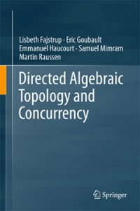 Directed Algebraic Topology and Concurrency 1st Edition 9783319153988 3319153986