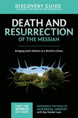 Death and Resurrection of the Messiah Discovery Guide 1st Edition 9780310878872 031087887X