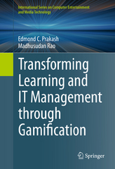 Transforming Learning and IT Management through Gamification 1st Edition 9783319186993 331918699X