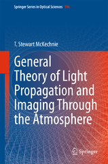 General Theory of Light Propagation and Imaging Through the Atmosphere 1st Edition 9783319182094 3319182099