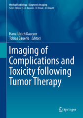 Imaging of Complications and Toxicity following Tumor Therapy 1st Edition 9783319128412 3319128418
