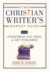 The Christian Writer's Market Guide 2015-2016 1st Edition 9781404103054 1404103058