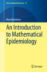 An Introduction to Mathematical Epidemiology 1st Edition 9781489976123 1489976124