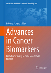 Advances in Cancer Biomarkers 1st Edition 9789401772150 9401772150
