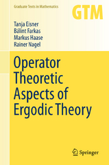 Operator Theoretic Aspects of Ergodic Theory 1st Edition 9783319168982 3319168983