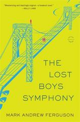 The Lost Boys Symphony 1st Edition 9780316324038 0316324035