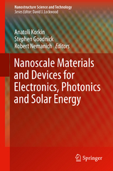 Nanoscale Materials and Devices for Electronics, Photonics and Solar Energy 1st Edition 9783319186337 3319186337