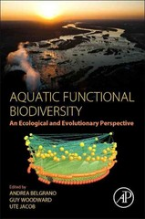 Aquatic Functional Biodiversity 1st Edition 9780124170209 012417020X